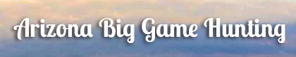 Arizona Big Game Hunting