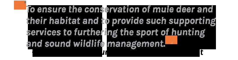Muley Fanatic Foundation mission statement
