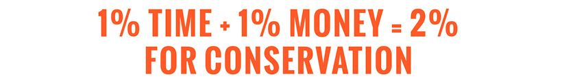 One percent time one percent money for conservation