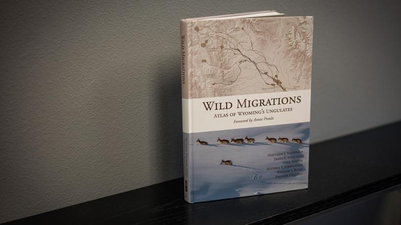 Wild Migrations Atlas of Wyoming's Ungulates book