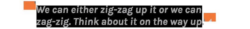 Zig zag hunting quote
