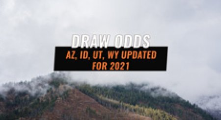 Draw Odds Updated for 2021 in AZ, ID, UT, WY