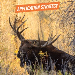 APPLICATION STRATEGY 2018: Colorado Sheep, Moose, Goat