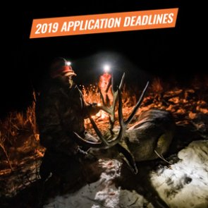 2019 Western Big Game Hunting Application Deadlines