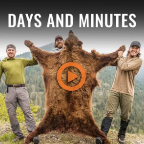 DAYS AND MINUTES - A Montana Spring Bear Hunt