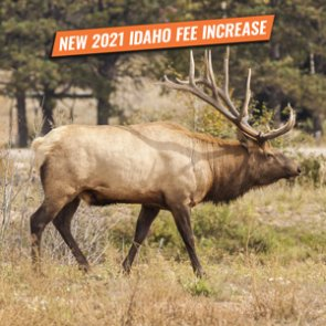 Idaho 2021 nonresident tag and license fee increase