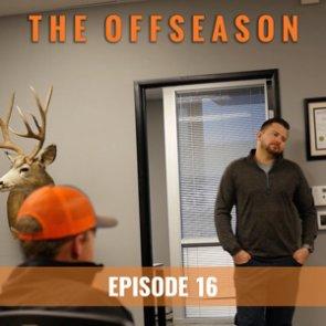 THE OFFSEASON — Episode 16