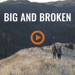 BIG AND BROKEN - An Idaho OTC Mule Deer Hunt