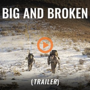 BIG AND BROKEN (Trailer)