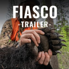 FIASCO - A Montana Spring Bear Hunt - Trailer