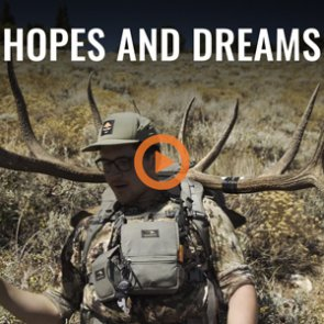 HOPES AND DREAMS - Once In A Lifetime Nevada Elk Hunt