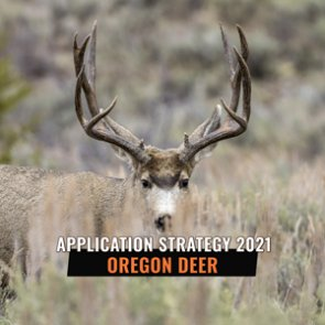 APPLICATION STRATEGY 2021: Oregon Deer