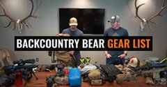 2021 Idaho backcountry spring bear hunt gear list