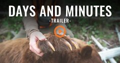 DAYS AND MINUTES (Trailer)