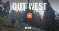 OUT WEST - A Wyoming Backcountry Archery Elk Hunt - Trailer