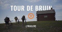 TOUR DE BRUIN (Trailer)
